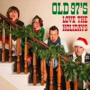 Old 97's, Love The Holidays [Red / White Swirl Vinyl] (LP)