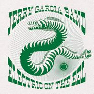 Jerry Garcia Band, Electric On The Eel [180 Gram Vinyl] (LP)