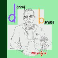 Danny Barnes, Man On Fire (LP)