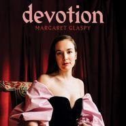 Margaret Glaspy, Devotion (CD)