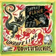 "Drive-By Truckers, The Unraveling / Sarah's Flame [Record Store Day] (7"")"