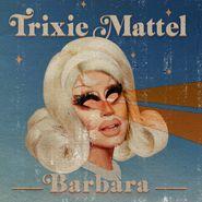 Trixie Mattel, Barbara (CD)