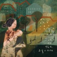 The Innocence Mission, Sun On The Square (CD)