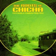 Various Artists, Roots of Chicha: Psychedelic Cumbias from Peru (CD)