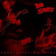 Bad Sports, Constant Stimulation (LP)