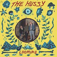 The Hussy, Looming (LP)