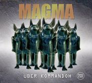 Magma, Ueber Kommandoh (CD)