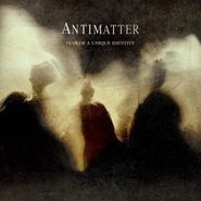 Antimatter, Fear Of A Unique Identity (CD)