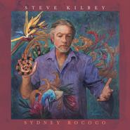 Steve Kilbey, Sydney Rococo (CD)