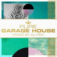 DJ Fen, Pure Garage House (CD)