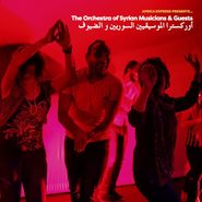 The Orchestra Of Syrian Musicians, Africa Express Presents... The Orchestra of Syrian Musicians & Friends (LP)