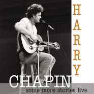 Harry Chapin, Some More Stories Live (CD)