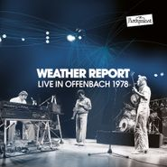 Weather Report, Live In Offenbach 1978 (CD)