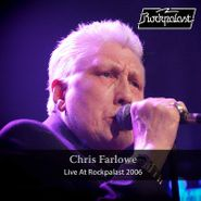 Chris Farlowe, Live At Rockpalast 2006 (LP)