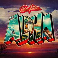 Cisco Adler, Aloha (LP)