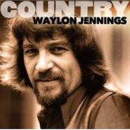 Waylon Jennings, Country (CD)