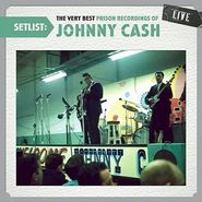 Johnny Cash, Setlist: The Very Best Prison Recordings Of Johnny Cash - Live (CD)