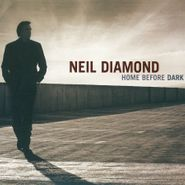 Neil Diamond, Home Before Dark (CD)