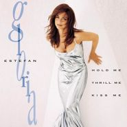 Gloria Estefan, Hold Me Thrill Me Kiss Me (CD)