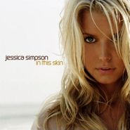 Jessica Simpson, In This Skin (CD)