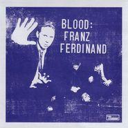 Franz Ferdinand, Blood (CD)