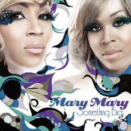 Mary Mary, Something Big (CD)
