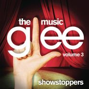 Various Artists, Glee: The Music, Vol. 3 - Showstoppers (CD)