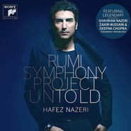 Hafez Nazeri, The Rumi Symphony Project: Untold (CD)