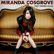 Miranda Cosgrove, High Maintnance (CD)