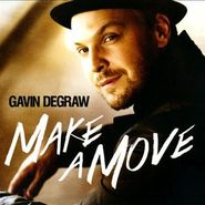 Gavin DeGraw, Make A Move (CD)