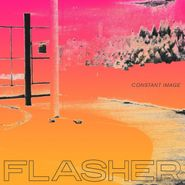 Flasher, Constant Image (CD)