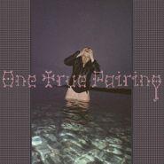 One True Pairing, One True Pairing (CD)