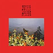 """Bonnie """"Prince"""" Billy, I Made A Place [Red Vinyl] (LP)"""