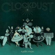 Rustin Man, Clockdust (CD)
