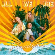 All We Are, Providence (LP)