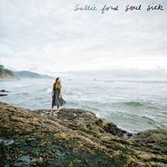 Sallie Ford, Soul Sick (LP)