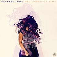Valerie June, The Order Of Time [180 Gram Vinyl] (LP)