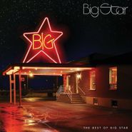 Big Star, The Best Of Big Star (CD)