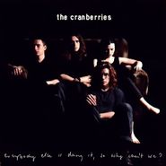 The Cranberries, Everybody Else Is Doing It, So Why Can't We? [180 Gram Vinyl] (LP)
