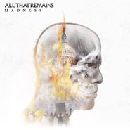 All That Remains, Madness (LP)