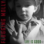 Flogging Molly, Life Is Good (CD)
