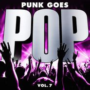 Various Artists, Punk Goes Pop Vol. 7 (CD)