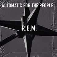 R.E.M., Automatic For The People [25th Anniversary Deluxe Edition] (LP)
