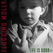 Flogging Molly, Life Is Good [Indie Exclusive Red Vinyl] (LP)