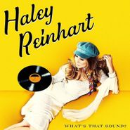 Haley Reinhart, What's That Sound? (CD)