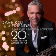 Dave Koz, Dave Koz & Friends 20th Anniversary Christmas (CD)
