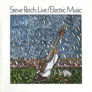 Steve Reich, Live / Electric Music (LP)