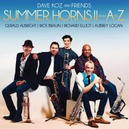 Dave Koz, Summer Horns II: From A To Z (CD)