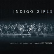 Indigo Girls, Live With The University Of Colorado Symphony Orchestra (CD)