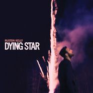 Ruston Kelly, Dying Star (CD)